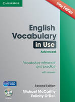 English Vocabulary in Use Advanced with CD-ROM Vocabulary Reference and Practice by Michael (University of Nottingham) McCarthy, Felicity O'Dell
