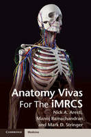 Anatomy Vivas for the Intercollegiate MRCS by Nick Aresti