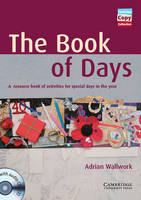 The Book of Days Book and Audio CDs (2) A Resource Book of Activities for Special Days in the Year by Adrian Wallwork
