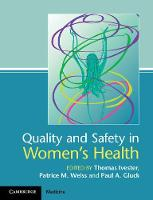 Quality and Safety in Women's Health by Thomas (University of North Carolina, Chapel Hill) Ivester