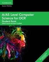 A/AS Level Computer Science for OCR Student Book with Cambridge Elevate Enhanced Edition (2 Years) by Alistair Surrall, Adam Hamflett
