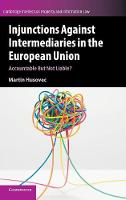 Injunctions Against Intermediaries in the European Union Accountable But Not Liable? by Martin Husovec