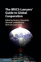 The BRICS-Lawyers' Guide to Global Cooperation by Rostam J. Neuwirth