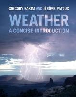 Weather A Concise Introduction by Gregory Hakim, Jerome Patoux