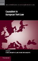 Causation in European Tort Law by Marta (Universit... degli Studi di Trieste) Infantino