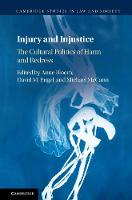 Injury and Injustice The Cultural Politics of Harm and Redress by Anne (University of California, Berkeley) Bloom
