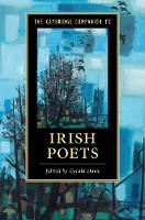 The Cambridge Companion to Irish Poets by Gerald (Trinity College, Dublin) Dawe