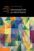 International Law as a Belief System by Jean (University of Manchester) D'Aspremont
