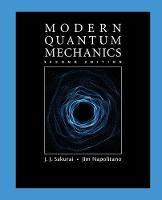 Modern Quantum Mechanics by Jun John Sakurai, Jim (Temple University, Philadelphia) Napolitano