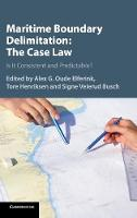 Maritime Boundary Delimitation: The Case Law Is It Consistent and Predictable? by Alex (Universiteit Utrecht, The Netherlands) Oude Elferink