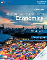Cambridge IGCSE (R) and O Level Economics Workbook by Susan Grant