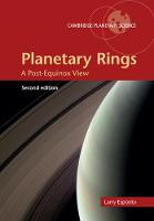 Planetary Rings A Post-Equinox View by Larry W. (University of Colorado Boulder) Esposito