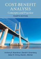 Cost-Benefit Analysis Concepts and Practice by Anthony E. (University of British Columbia, Vancouver) Boardman, David H. (University of Maryland, Baltimore) Greenberg, Vining