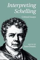 Interpreting Schelling Critical Essays by Professor Lara (Temple University, Philadelphia) Ostaric