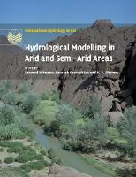 Hydrological Modelling in Arid and Semi-Arid Areas by Howard (Imperial College of Science, Technology and Medicine, London) Wheater