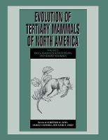 Evolution of Tertiary Mammals of North America: Volume 2, Small Mammals, Xenarthrans, and Marine Mammals by Christine M. (Brown University, Rhode Island) Janis