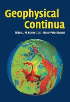 Geophysical Continua Deformation in the Earth's Interior by B. L. N. (Australian National University, Canberra) Kennett, H. -P. (Universitat Munchen) Bunge
