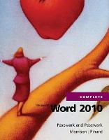 Microsoft (R) Word 2010 Complete by Pasewark and Pasewark, Connie Morrison, Katherine Pinard