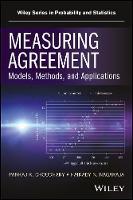 Measuring Agreement Models, Methods, and Applications by Pankaj K. Choudhary, Haikady N. Nagaraja
