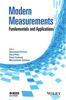 Modern Measurements Fundamentals and Applications by Alessandro Ferrero