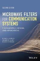 Microwave Filters for Communication Systems Fundamentals, Design and Applications by Richard J. Cameron, Chandra M. Kudsia, Raafat R. Mansour