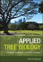 Applied Tree Biology by Andrew Hirons, Peter A. Thomas