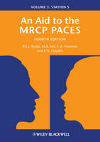 An Aid to the MRCP PACES Volume 3: Station 5 by Robert E. J. Ryder, M. Afzal Mir, Anne Freeman, Edward Fogden