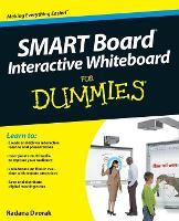 Smart Board (R) Interactive Whiteboard for Dummies by Radana Dvorak