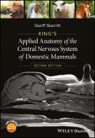 King's Applied Anatomy of the Central Nervous System of Domestic Mammals by Geoff Skerritt