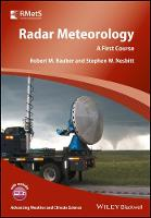 Radar Meteorology A First Course by Robert M. Rauber, Stephen W. Nesbitt