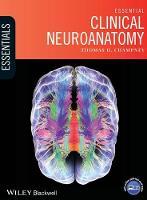 Essential Clinical Neuroanatomy by Thomas H. Champney