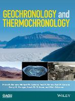Geochronology and Thermochronology by Peter W. Reiners, Paul R. Renne, Richard W. Carlson, Kari M. Cooper
