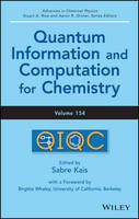 Advances in Chemical Physics Quantum Information and Computation for Chemistry by Birgitta Whaley