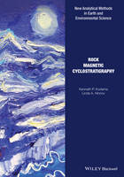 Rock Magnetic Cyclostratigraphy by Kenneth P. Kodama, L. A. Hinnov