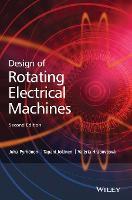 Design of Rotating Electrical Machines by Juha Pyrhonen, Tapani Jokinen, Valeria Hrabovcova