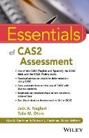 Essentials of Cas2 Assessment by Jack A. Naglieri, Tulio M. Otero