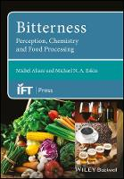 Bitterness Perception, Chemistry and Food Processing by Michel Aliani, Michael N. A. Eskin