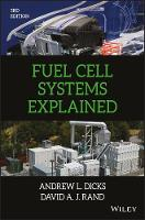 Fuel Cell Systems Explained by Andrew L. Dicks, David A. J. Rand