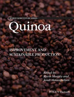 Quinoa Improvement and Sustainable Production by Kevin S. Murphy