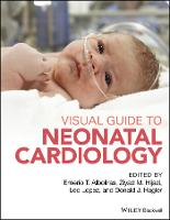 Visual Guide to Neonatal Cardiology by Ernerio Alboliras