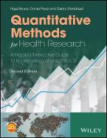 Quantitative Methods for Health Research A Practical Interactive Guide to Epidemiology and Statistics by Nigel Bruce, Daniel Pope, Debbi Stanistreet