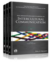 The International Encyclopedia of Intercultural Communication 3 Volume Set by Young Yun Kim