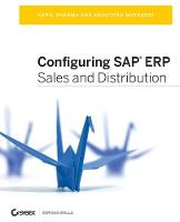 Configuring SAP ERP Sales and Distribution by Kapil Sharma, Ashutosh Mutsaddi