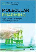 Molecular Pharming Applications, Challenges and Emerging Areas by Allison Kermode
