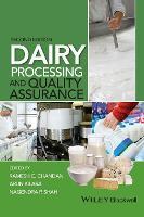 Dairy Processing and Quality Assurance by Ramesh C. Chandan, Arun Kilara, Nagendra P. Shah
