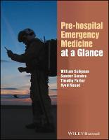 Pre-hospital Emergency Medicine at a Glance by William H. Seligman, Sameer Ganatra, Timothy Parker, Syed Masud