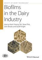 Biofilms in the Dairy Industry by Koon Hoong Teh