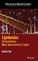 Lipidomics Comprehensive Mass Spectrometry of Lipids by Xianlin Han