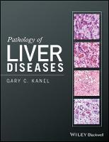 Pathology of Liver Diseases by Gary C. Kanel