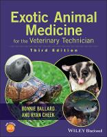 Exotic Animal Medicine for the Veterinary Technician by Ryan Cheek